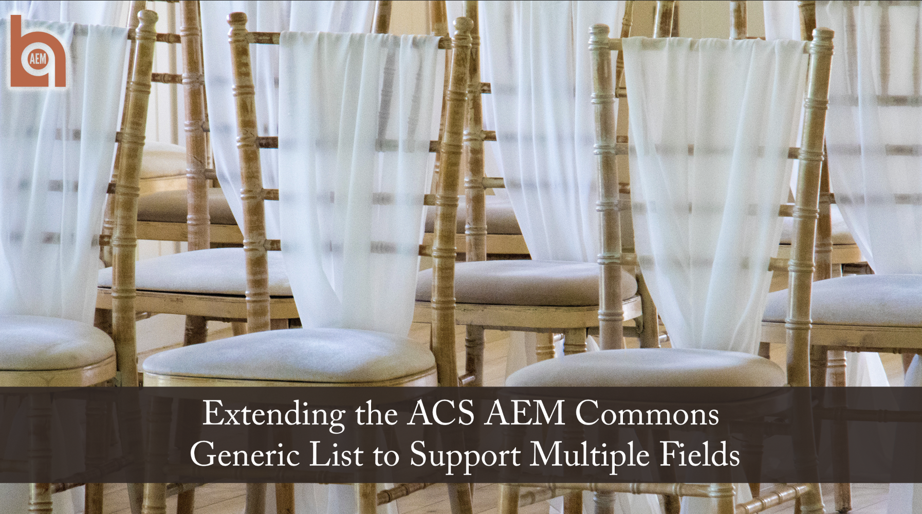 Extending the ACS AEM Commons Generic List to Support Multiple Fields